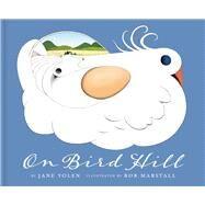 On Bird Hill by Yolen, Jane; Marstall, Bob, 9781943645022