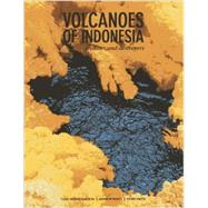 Volcanoes of Indonesia: Creators and Destroyers by Kaehlig, Carl-bernd; Wight, Andrew; Smith, Chris, 9789814385022
