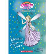 Rosalie the Rapunzel Fairy (Storybook Fairies #3) A Rainbow Magic Book by Meadows, Daisy, 9781338055023