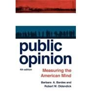 Public Opinion by Bardes, Barbara A.,; Oldendick, Robert W., 9781442215023