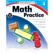 Math Practice, Grade 4 by Gamble, Amy R.; Craver, Elise, 9781483805023