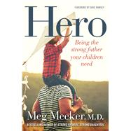 Hero by Meeker, Meg, M.D.; Ramsey, Dave, 9781621575023