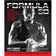 Formula 50 : A 6-Week Workout and Nutrition Plan That Will Transform Your Life by Unknown, 9781583335024