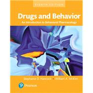Drugs and Behavior An Introduction to Behavioral Pharmacology, Books a la Carte by Hancock, Stephanie; McKim, William, 9780134405025