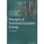 Principles of Terrestrial Ecosystem Ecology by Chapin F. Stuart, III; Matson, Pamela A.; Vitousek, Peter M.; Chapin, Melissa C., 9781441995025