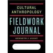 Cultural Anthropology Fieldwork Journal by Guest, Kenneth J., 9780393265026