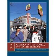 America in the World, 1776 to the Present by Blum, Edward J., 9780684325026