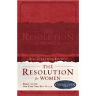 The Resolution for Women, LeatherTouch by Shirer, Priscilla; Kendrick, Stephen; Kendrick, Alex, 9781433685026