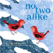 No Two Alike by Baker, Keith; Baker, Keith, 9781481415026
