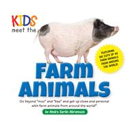 Kids Meet the Farm Animals by Abramson, Andra Serlin, 9781604335026