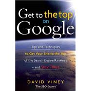 Get to the Top on Google by Viney, David, 9781857885026