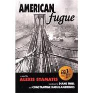 American Fugue by Stamatis, Alexis, 9780979745027