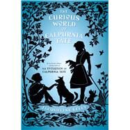 The Curious World of Calpurnia Tate by Kelly, Jacqueline, 9781250115027