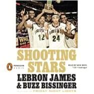Shooting Stars by James, LeBron; Bissinger, Buzz; Irvin, Moe, 9780143145028