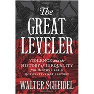 The Great Leveler by Scheidel, Walter, 9780691165028