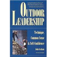 Outdoor Leadership by Graham, John, 9780898865028