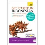 Get Started in Beginner's Indonesian by Byrnes, Christopher; Nyimas, Eva, 9781444175028