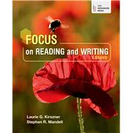 Focus on Reading and Writing Essays by Kirszner, Laurie G.; Mandell, Stephen R., 9781457665028
