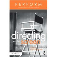 Directing for the Screen by Weinstein; Anna, 9781138945029