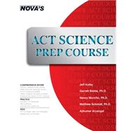 ACT Science Prep Course by Kolby, Jeff, 9781944595029