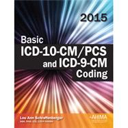Basic ICD-10-CM/PCS and ICD-9-CM Coding by Lou Ann Schraffenberger, 9781584265030