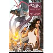 Angel and Faith: Season Ten 1: Where the River Meets the Sea by Gischler, Victor, 9781616555030