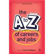 The A-z of Careers and Jobs by Hodgson, Susan, 9780749475031