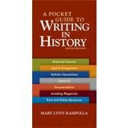 A Pocket Guide to Writing in History by Rampolla, Mary Lynn, 9780312535032