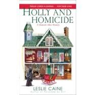 Holly and Homicide by Caine, Leslie, 9780440245032
