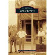 Yorktown by Monroe, Becky; Shideler, John, 9781467115032