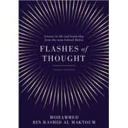 Flashes of Thought by Al Maktoum, Sheikh Mohammed Bin Rashid, 9781781255032
