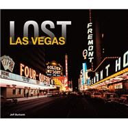Lost Las Vegas by Burbank, Jeff, 9781909815032