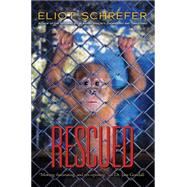 Rescued by Schrefer, Eliot, 9780545655033