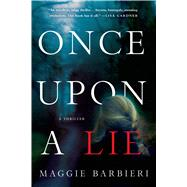 Once Upon a Lie by Barbieri, Maggie, 9781250055033