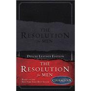 The Resolution for Men, LeatherTouch by Kendrick, Stephen; Kendrick, Alex; Alcorn, Randy, 9781433685033