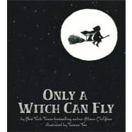 Only A Witch Can Fly by McGhee; Yoo, 9780312375034