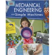 Mechanical Engineering and Simple Machines by Snedden, Robert, 9780778775034