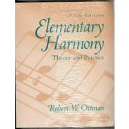Elementary Harmony Theory and Practice with CD by Ottman, Robert W., 9780137755035