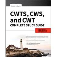 CWTS, CWS, and CWT Complete by Bartz, Robert J., 9781119385035