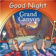 Good Night Grand Canyon by Gamble, Adam; Jasper, Mark; Kelly, Cooper, 9781602195035