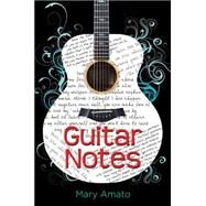 Guitar Notes by AMATO, MARY, 9781606845035