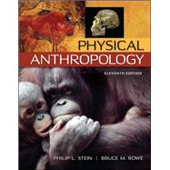 Physical Anthropology by Stein, Philip; Rowe, Bruce, 9780078035036