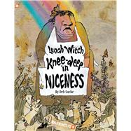 Lunch Witch #2: Knee-deep in Niceness by Lucke, Deb, 9781629915036