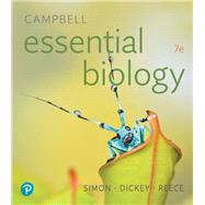 Campbell Essential Biology by Simon, Eric J.; Dickey, Jean L.; Reece, Jane B., 9780134765037