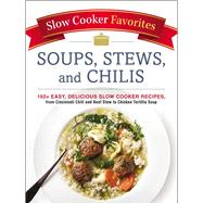 Soups, Stews, and Chilis by Adams Media, 9781507205037