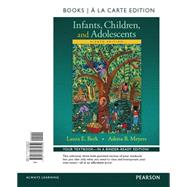 Infants and Children Prenatal through Middle Childhood, Books a la Carte Edition Plus REVEL -- Access Card Package by Berk, Laura E.; Meyers, Adena B., 9780134205038