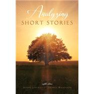 Analyzing Short Stories by Lostracco, Joseph; Wilkerson, George, 9781465245038