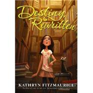 Destiny, Rewritten by Fitzmaurice, Kathryn, 9780061625039