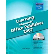 Learning Microsoft Publisher 2007 Student Edition by Wempen, Faithe, 9780135045039