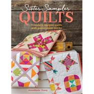 Sister Sampler Quilts by Chany, Annemarie, 9781440245039